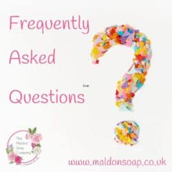 Frequently Asked Questions Blog from The Maldon Soap Company